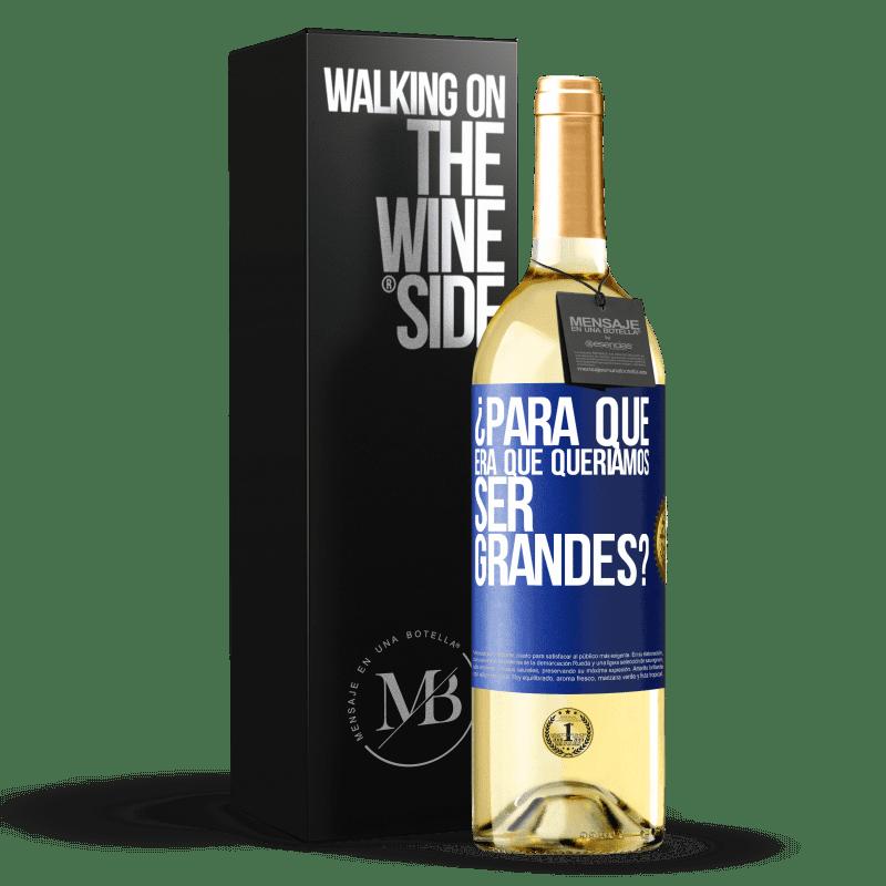 24,95 € Envoi gratuit | Vin blanc Édition WHITE pourquoi voulions-nous être formidables? Étiquette Bleue. Étiquette personnalisable Vin jeune Récolte 2020 Verdejo