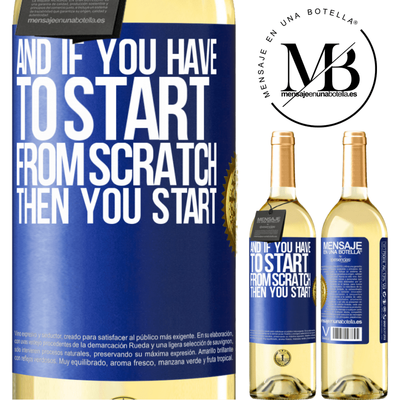 24,95 € Free Shipping   White Wine WHITE Edition And if you have to start from scratch, then you start Blue Label. Customizable label Young wine Harvest 2020 Verdejo