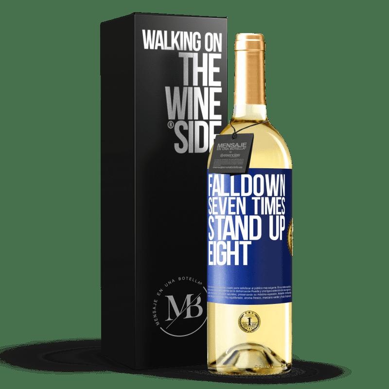 24,95 € Envoi gratuit | Vin blanc Édition WHITE Falldown seven times. Stand up eight Étiquette Bleue. Étiquette personnalisable Vin jeune Récolte 2020 Verdejo