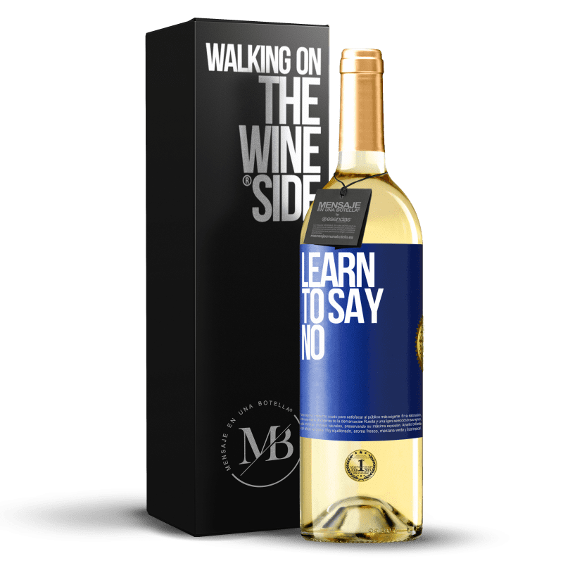 24,95 € Free Shipping | White Wine WHITE Edition Learn to say no Blue Label. Customizable label Young wine Harvest 2020 Verdejo