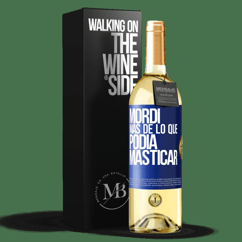 24,95 € Envoi gratuit | Vin blanc Édition WHITE Je mord plus que je ne pourrais mâcher Étiquette Bleue. Étiquette personnalisable Vin jeune Récolte 2020 Verdejo
