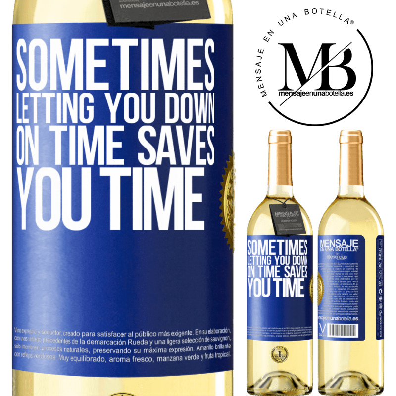 24,95 € Free Shipping   White Wine WHITE Edition Sometimes, letting you down on time saves you time Blue Label. Customizable label Young wine Harvest 2020 Verdejo