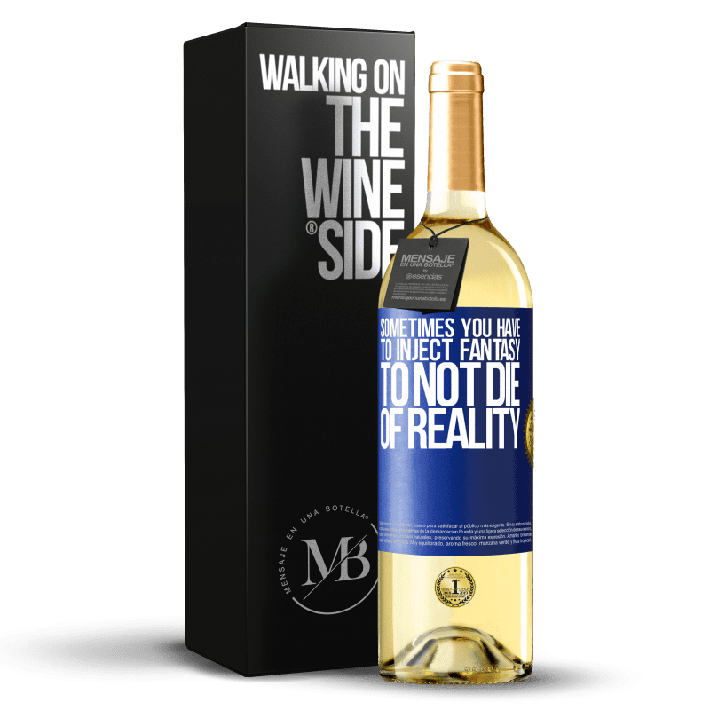 24,95 € Free Shipping | White Wine WHITE Edition Sometimes you have to inject fantasy to not die of reality Blue Label. Customizable label Young wine Harvest 2020 Verdejo