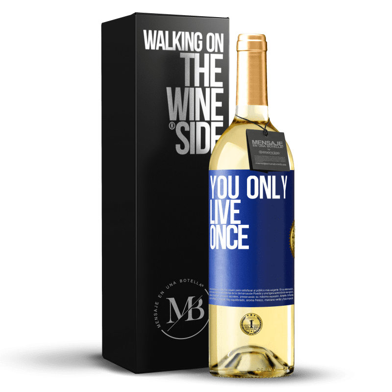24,95 € Free Shipping | White Wine WHITE Edition You only live once Blue Label. Customizable label Young wine Harvest 2020 Verdejo