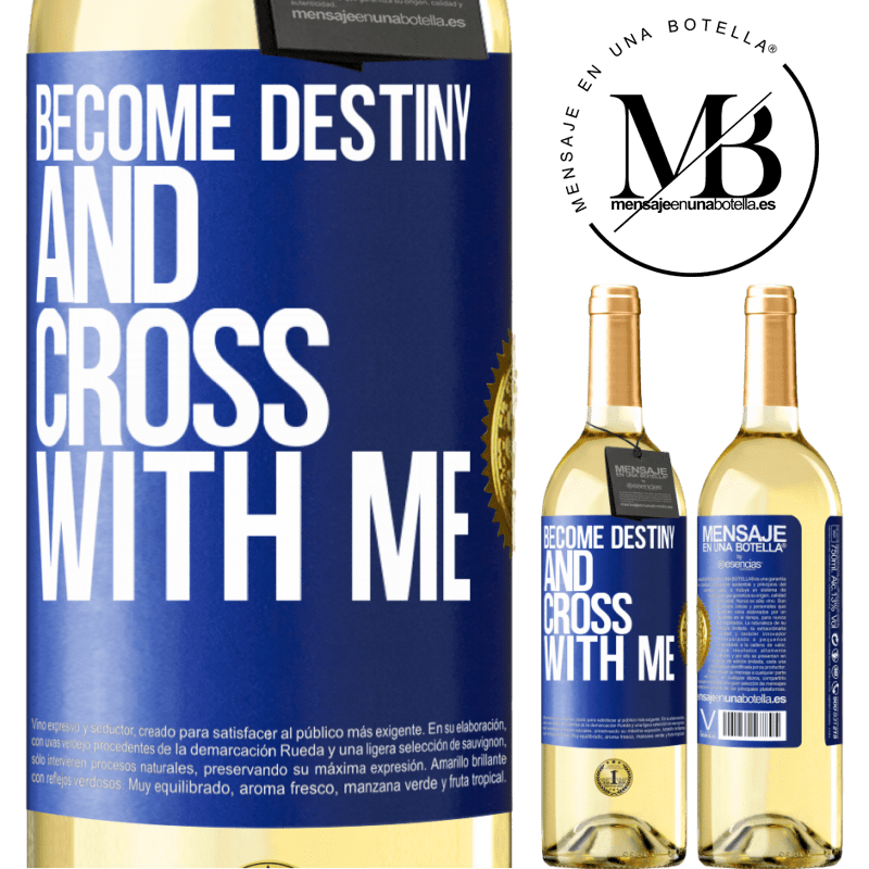 24,95 € Free Shipping | White Wine WHITE Edition Become destiny and cross with me Blue Label. Customizable label Young wine Harvest 2020 Verdejo
