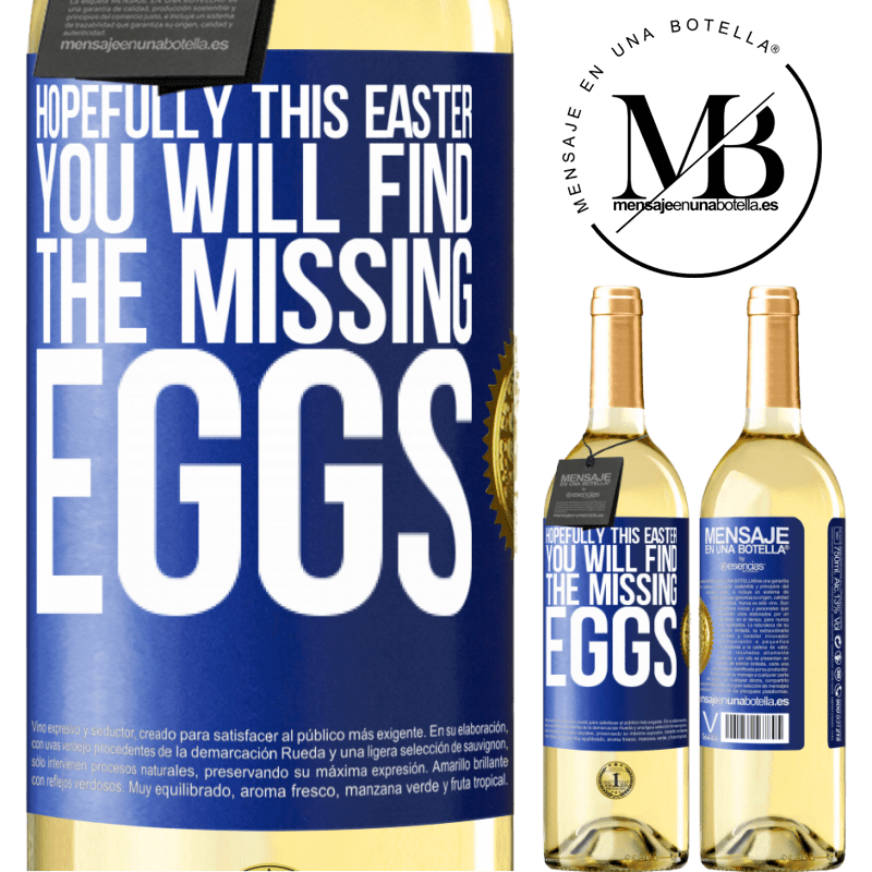 24,95 € Free Shipping | White Wine WHITE Edition Hopefully this Easter you will find the missing eggs Blue Label. Customizable label Young wine Harvest 2020 Verdejo