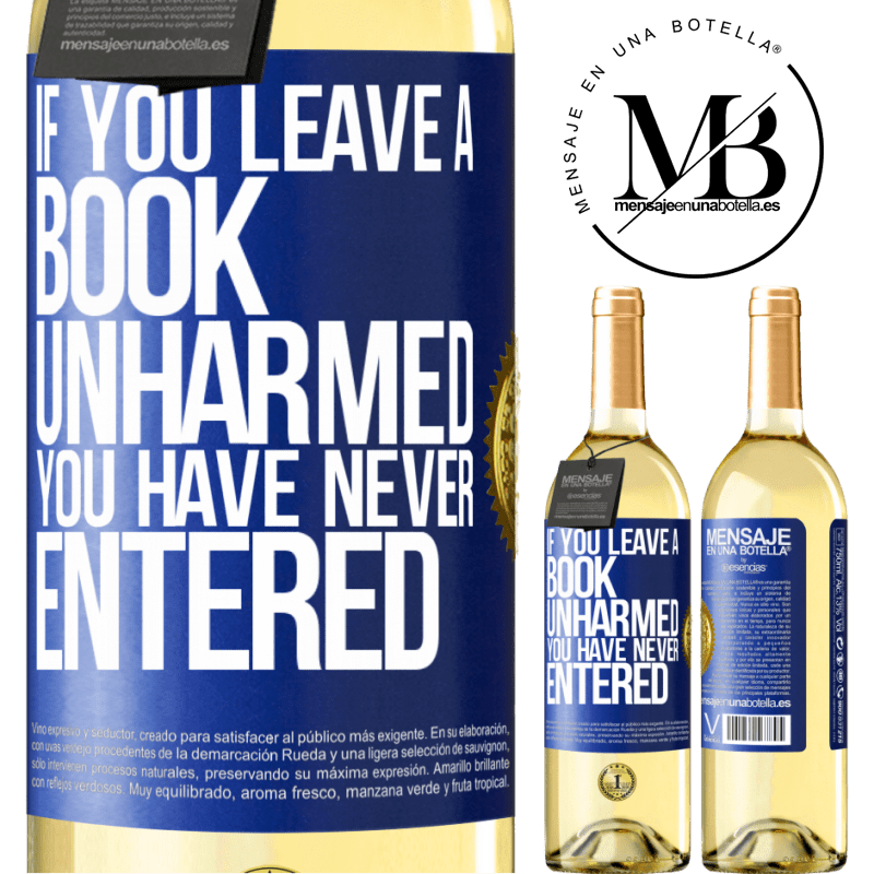 24,95 € Free Shipping | White Wine WHITE Edition If you leave a book unharmed, you have never entered Blue Label. Customizable label Young wine Harvest 2020 Verdejo