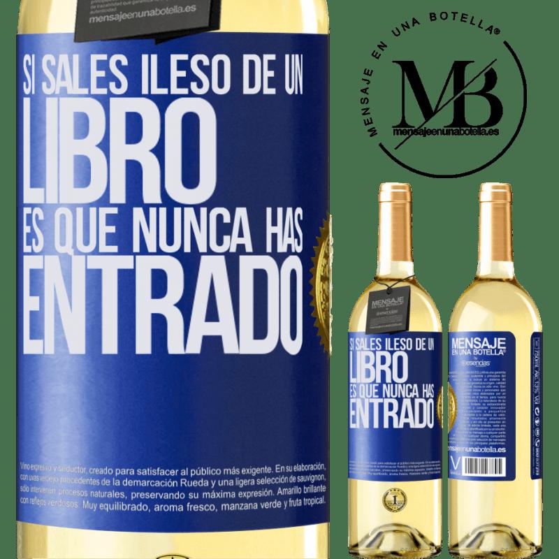 24,95 € Envío gratis | Vino Blanco Edición WHITE Si sales ileso de un libro es que nunca has entrado Etiqueta Azul. Etiqueta personalizable Vino joven Cosecha 2020 Verdejo