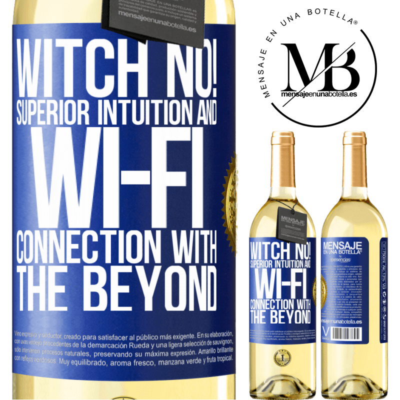 24,95 € Free Shipping   White Wine WHITE Edition witch no! Superior intuition and Wi-Fi connection with the beyond Blue Label. Customizable label Young wine Harvest 2020 Verdejo