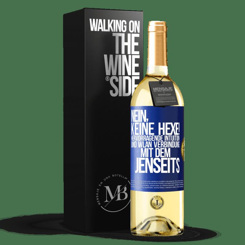 24,95 € Kostenloser Versand   Weißwein WHITE Ausgabe hexe nein! Hervorragende Intuition und Wi-Fi-Verbindung mit dem Jenseits Blaue Markierung. Anpassbares Etikett Junger Wein Ernte 2020 Verdejo