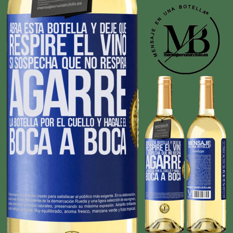 24,95 € Envoi gratuit   Vin blanc Édition WHITE Ouvrez cette bouteille et laissez respirer le vin. Si vous pensez que vous ne respirez pas, prenez le flacon par le cou et Étiquette Bleue. Étiquette personnalisable Vin jeune Récolte 2020 Verdejo