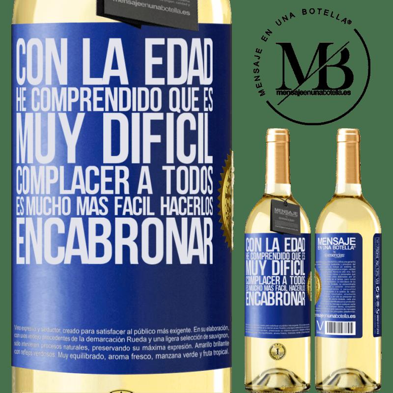 24,95 € Envío gratis   Vino Blanco Edición WHITE Con la edad he comprendido que es muy difícil complacer a todos. Es mucho más fácil hacerlos encabronar Etiqueta Azul. Etiqueta personalizable Vino joven Cosecha 2020 Verdejo