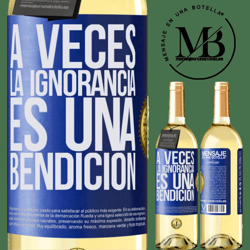 24,95 € Envío gratis   Vino Blanco Edición WHITE A veces la ignorancia es una bendición Etiqueta Azul. Etiqueta personalizable Vino joven Cosecha 2020 Verdejo