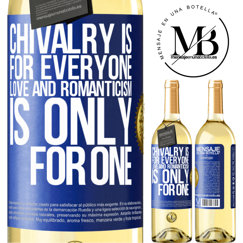 24,95 € Free Shipping | White Wine WHITE Edition Chivalry is for everyone. Love and romanticism is only for one Blue Label. Customizable label Young wine Harvest 2020 Verdejo