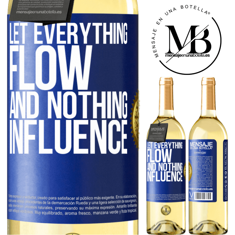 24,95 € Free Shipping | White Wine WHITE Edition Let everything flow and nothing influence Blue Label. Customizable label Young wine Harvest 2020 Verdejo