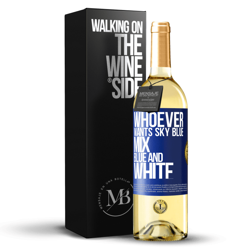 24,95 € Free Shipping   White Wine WHITE Edition Whoever wants sky blue, mix blue and white Blue Label. Customizable label Young wine Harvest 2020 Verdejo