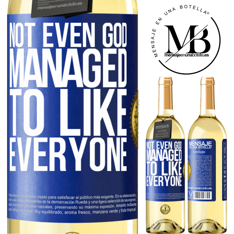 24,95 € Free Shipping   White Wine WHITE Edition Not even God managed to like everyone Blue Label. Customizable label Young wine Harvest 2020 Verdejo