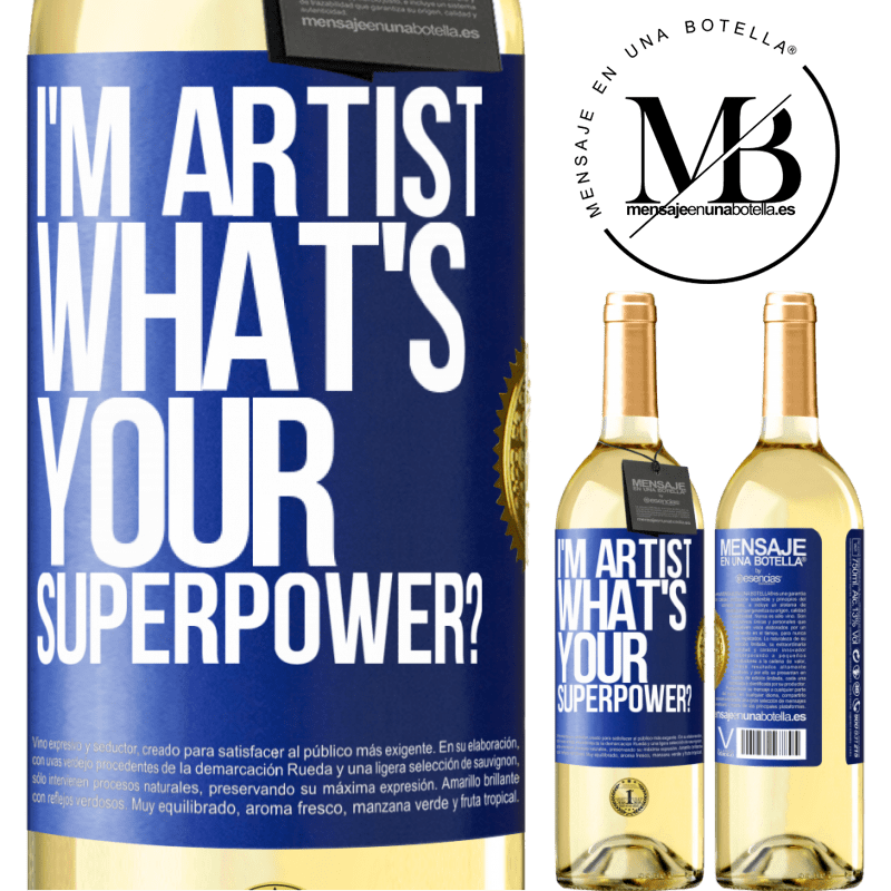 24,95 € Free Shipping | White Wine WHITE Edition I'm artist. What's your superpower? Blue Label. Customizable label Young wine Harvest 2020 Verdejo