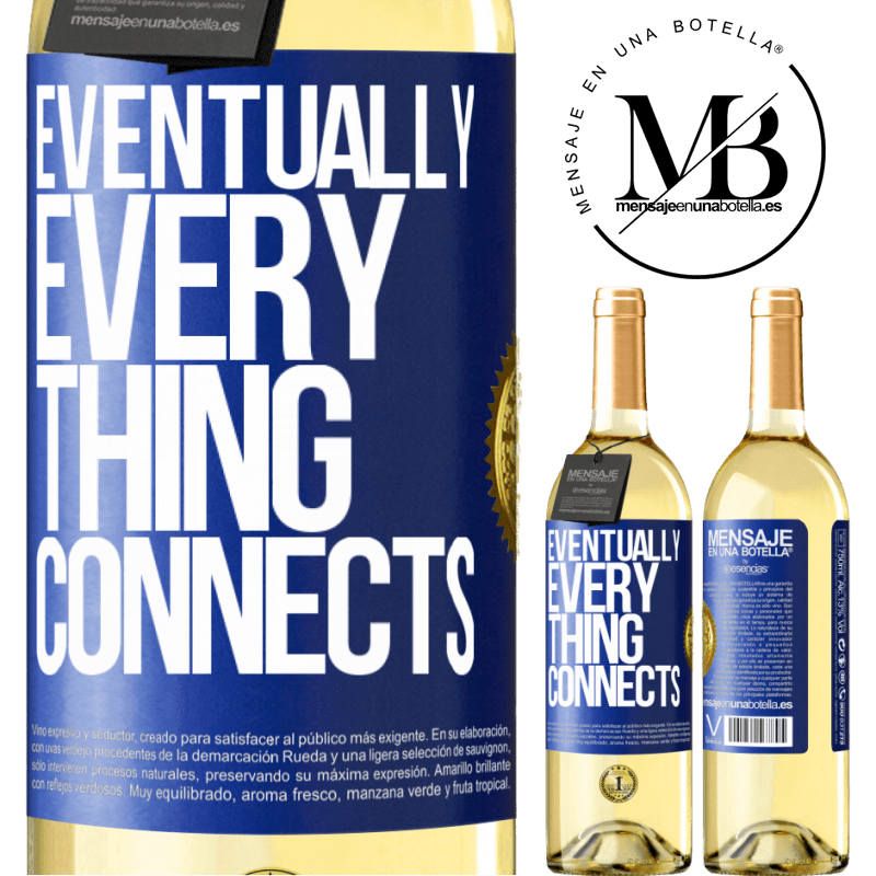 24,95 € Free Shipping | White Wine WHITE Edition Eventually, everything connects Blue Label. Customizable label Young wine Harvest 2020 Verdejo