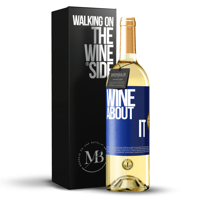 24,95 € Free Shipping | White Wine WHITE Edition Wine about it Blue Label. Customizable label Young wine Harvest 2020 Verdejo