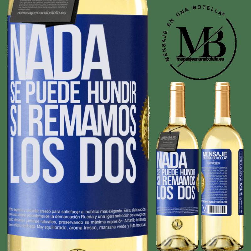 24,95 € Envoi gratuit | Vin blanc Édition WHITE Rien ne peut couler si nous pagayons les deux Étiquette Bleue. Étiquette personnalisable Vin jeune Récolte 2020 Verdejo