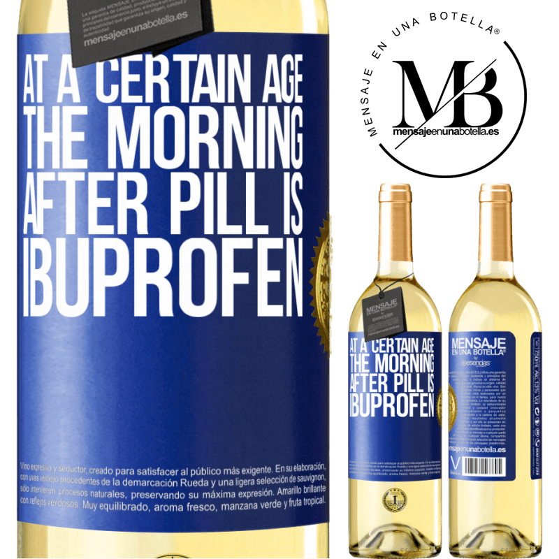 24,95 € Free Shipping | White Wine WHITE Edition At a certain age, the morning after pill is ibuprofen Blue Label. Customizable label Young wine Harvest 2020 Verdejo