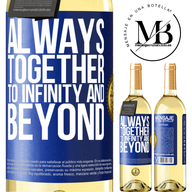 24,95 € Free Shipping   White Wine WHITE Edition Always together to infinity and beyond Blue Label. Customizable label Young wine Harvest 2020 Verdejo