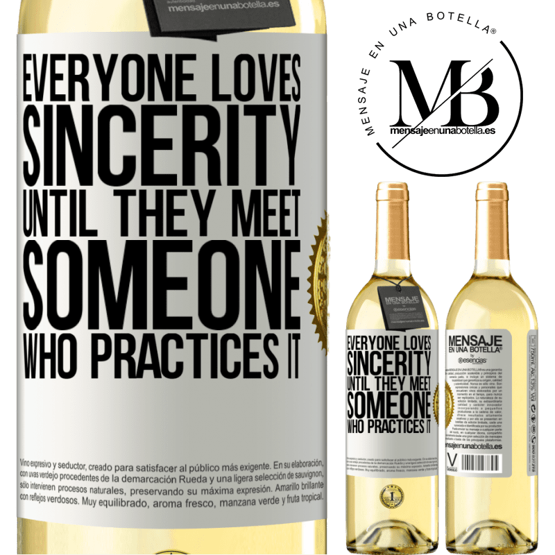 24,95 € Free Shipping   White Wine WHITE Edition Everyone loves sincerity. Until they meet someone who practices it White Label. Customizable label Young wine Harvest 2020 Verdejo