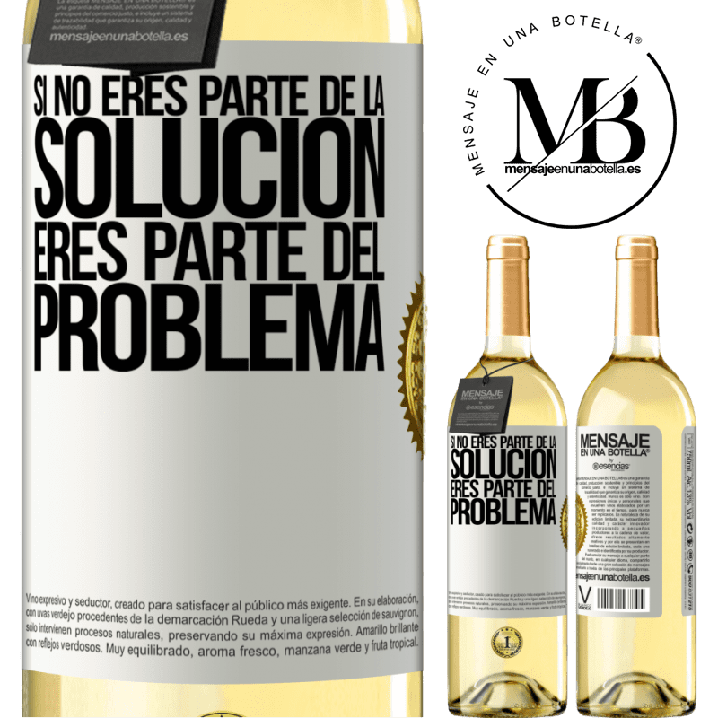 24,95 € Envío gratis   Vino Blanco Edición WHITE Si no eres parte de la solución...eres parte del problema Etiqueta Blanca. Etiqueta personalizable Vino joven Cosecha 2020 Verdejo
