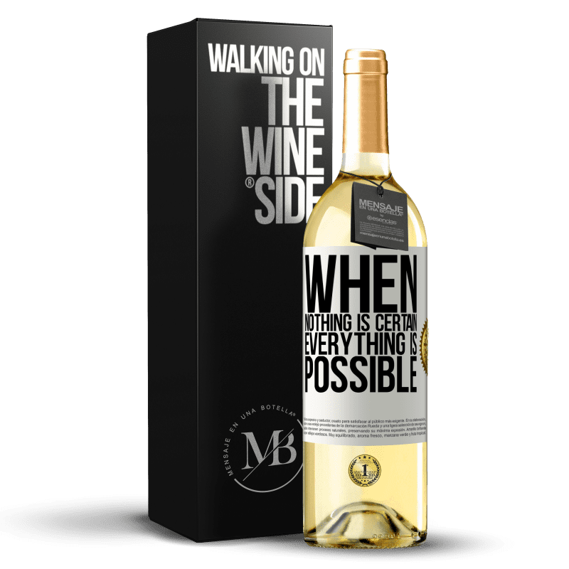 24,95 € Free Shipping | White Wine WHITE Edition When nothing is certain, everything is possible White Label. Customizable label Young wine Harvest 2020 Verdejo