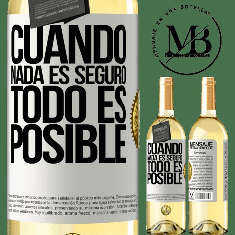 24,95 € Envío gratis | Vino Blanco Edición WHITE Cuando nada es seguro, todo es posible Etiqueta Blanca. Etiqueta personalizable Vino joven Cosecha 2020 Verdejo