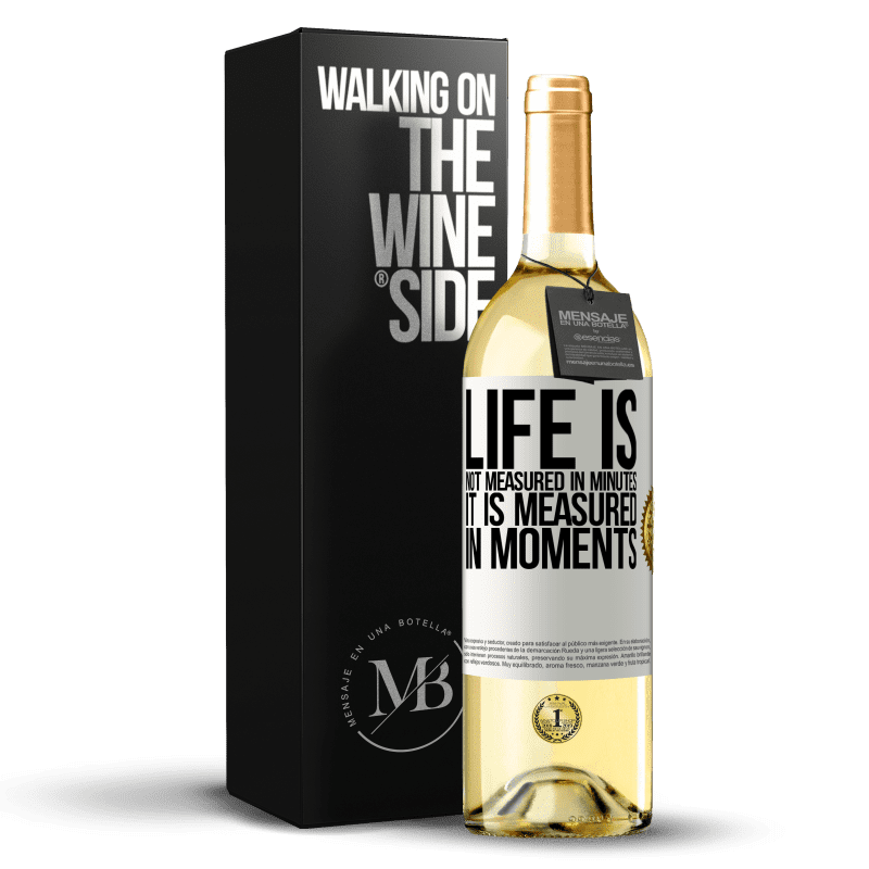 24,95 € Free Shipping | White Wine WHITE Edition Life is not measured in minutes, it is measured in moments White Label. Customizable label Young wine Harvest 2020 Verdejo