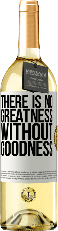 24,95 € Free Shipping | White Wine WHITE Edition There is no greatness without goodness White Label. Customizable label Young wine Harvest 2020 Verdejo