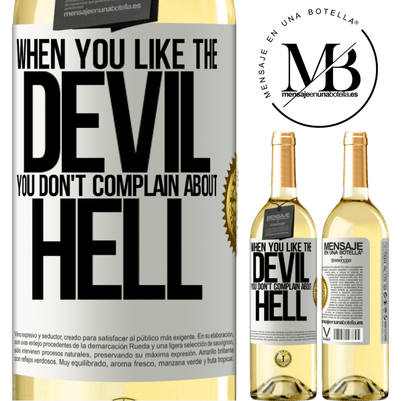 24,95 € Free Shipping | White Wine WHITE Edition When you like the devil you don't complain about hell White Label. Customizable label Young wine Harvest 2020 Verdejo