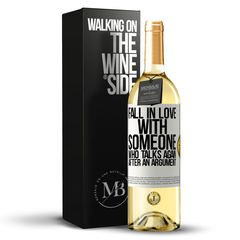 24,95 € Free Shipping   White Wine WHITE Edition Fall in love with someone who talks again after an argument White Label. Customizable label Young wine Harvest 2020 Verdejo