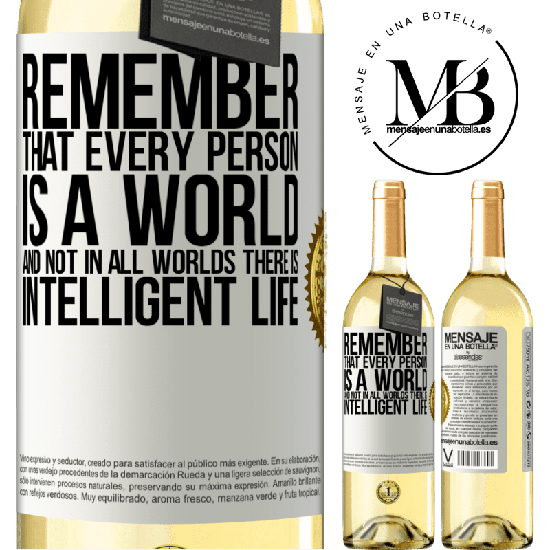 24,95 € Free Shipping   White Wine WHITE Edition Remember that every person is a world, and not in all worlds there is intelligent life White Label. Customizable label Young wine Harvest 2020 Verdejo
