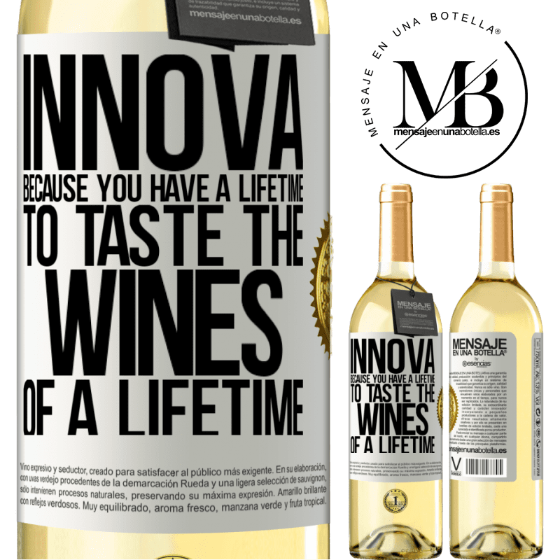 24,95 € Free Shipping   White Wine WHITE Edition Innova, because you have a lifetime to taste the wines of a lifetime White Label. Customizable label Young wine Harvest 2020 Verdejo