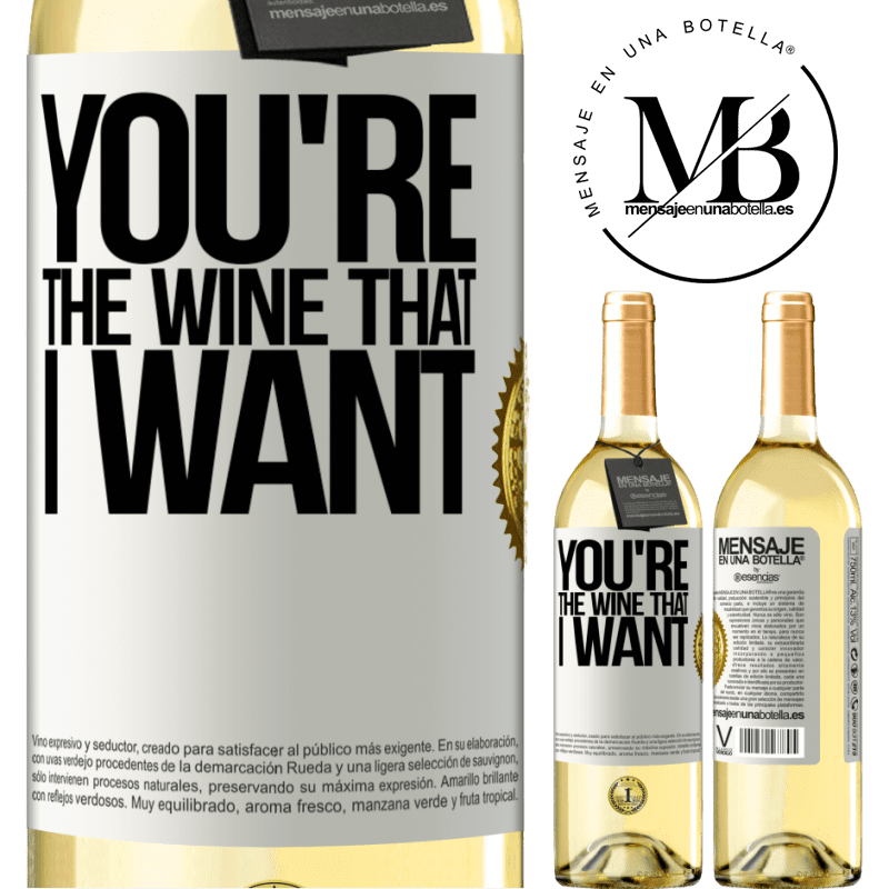 24,95 € Free Shipping | White Wine WHITE Edition You're the wine that I want White Label. Customizable label Young wine Harvest 2020 Verdejo