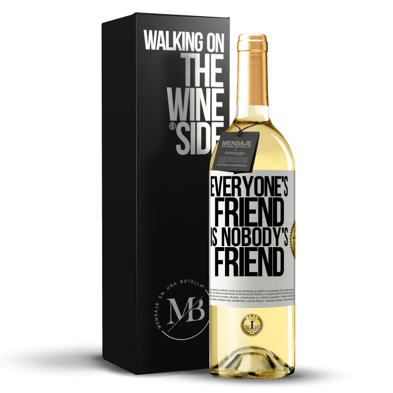 24,95 € Free Shipping | White Wine WHITE Edition Everyone's friend is nobody's friend White Label. Customizable label Young wine Harvest 2020 Verdejo