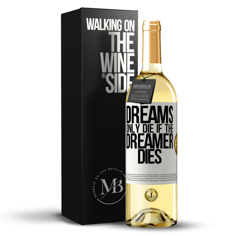 24,95 € Free Shipping | White Wine WHITE Edition Dreams only die if the dreamer dies White Label. Customizable label Young wine Harvest 2020 Verdejo