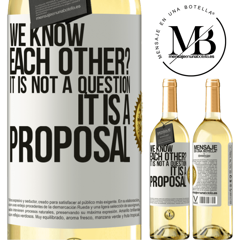 24,95 € Free Shipping | White Wine WHITE Edition We know each other? It is not a question, it is a proposal White Label. Customizable label Young wine Harvest 2020 Verdejo
