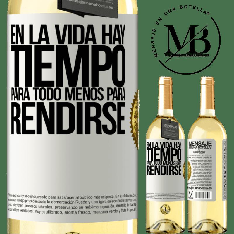 24,95 € Envío gratis   Vino Blanco Edición WHITE En la vida hay tiempo para todo menos para rendirse Etiqueta Blanca. Etiqueta personalizable Vino joven Cosecha 2020 Verdejo