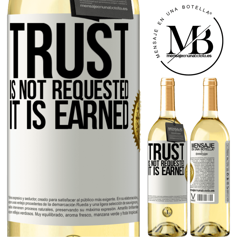 24,95 € Free Shipping | White Wine WHITE Edition Trust is not requested, it is earned White Label. Customizable label Young wine Harvest 2020 Verdejo