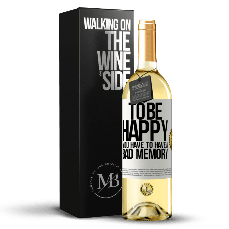 24,95 € Free Shipping   White Wine WHITE Edition To be happy you have to have a bad memory White Label. Customizable label Young wine Harvest 2020 Verdejo