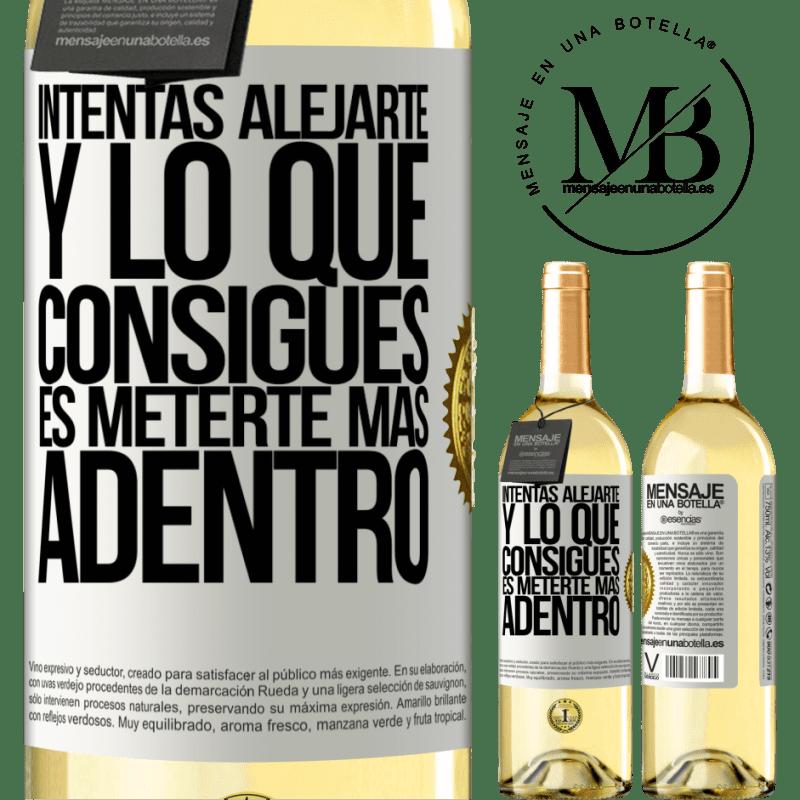 24,95 € Envío gratis | Vino Blanco Edición WHITE Intentas alejarte y lo que consigues es meterte más adentro Etiqueta Blanca. Etiqueta personalizable Vino joven Cosecha 2020 Verdejo