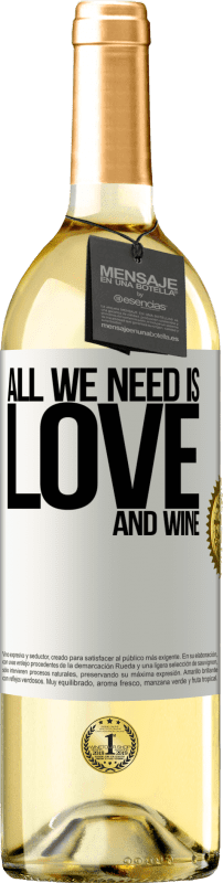 24,95 € Free Shipping   White Wine WHITE Edition All we need is love and wine White Label. Customizable label Young wine Harvest 2020 Verdejo