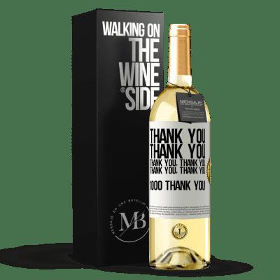 «Thank you, Thank you, Thank you, Thank you, Thank you, Thank you 1000 Thank you!» WHITE Edition