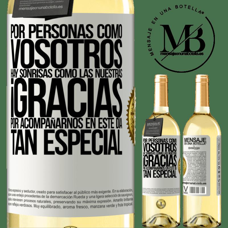 24,95 € Envío gratis | Vino Blanco Edición WHITE Gracias por estar junto a nosotros en este día tan especial Etiqueta Blanca. Etiqueta personalizable Vino joven Cosecha 2020 Verdejo