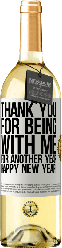 24,95 € Free Shipping | White Wine WHITE Edition Thank you for being with me for another year. Happy New Year! White Label. Customizable label Young wine Harvest 2020 Verdejo