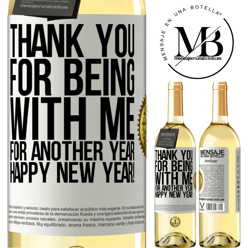 24,95 € Free Shipping   White Wine WHITE Edition Thank you for being with me for another year. Happy New Year! White Label. Customizable label Young wine Harvest 2020 Verdejo